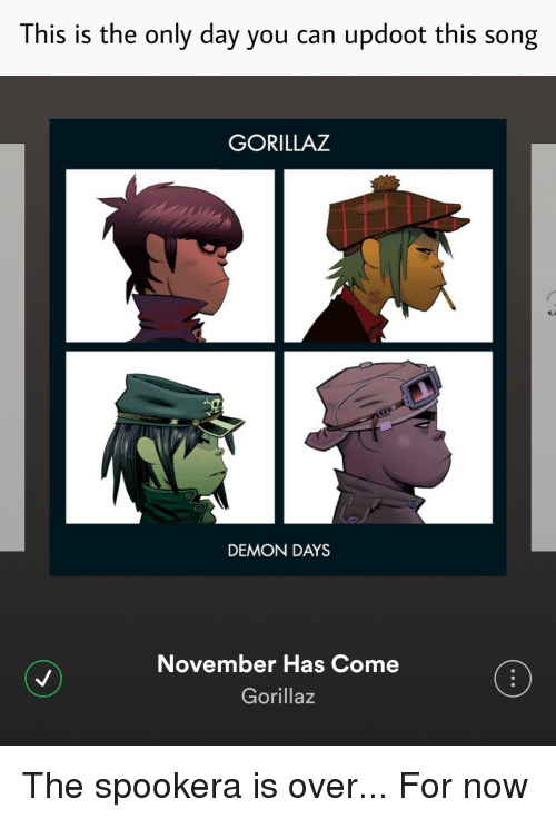 This Is the Only Day You Can Updoot This Song GORILLAZ DEMON DAYS