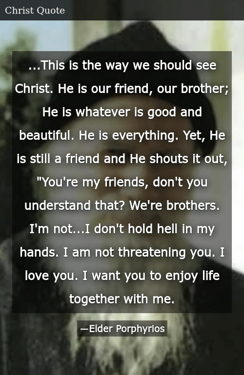 This Is the Way We Should See Christ He Is Our Friend Our ...