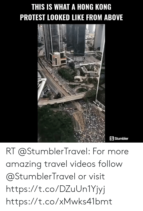 me.me: THIS IS WHAT A HONG KONG  PROTEST LOOKED LIKE FROM ABOVE  S Stumbler RT @StumblerTravel: For more amazing travel videos follow @StumblerTravel or visit https://t.co/DZuUn1Yjyj https://t.co/xMwks41bmt