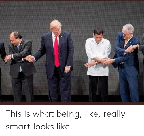 Smart, What, and This: This is what being, like, really smart looks like.