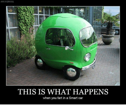 this is what happens when you fart in a smart 4959546 this is what happens when you fart in a smart car cars meme on me me