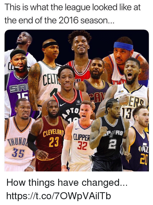 Memes, Cleveland, and The League: This is what the league looked like at  the end of the 2016 season..  CELI  SR  50  Sun LH  oTO  13  CLEVELAND  23  RS  CLIPPER  32  35 How things have changed... https://t.co/7OWpVAilTb