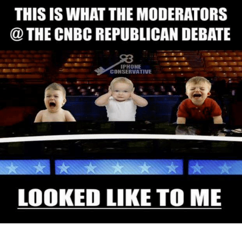THIS IS WHAT THE MODERATORS THE CNBC REPUBLICAN DEBATE