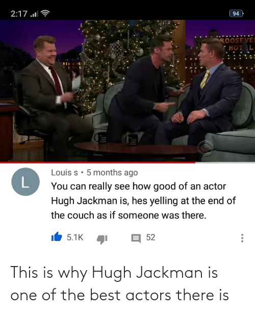 Reddit, Hugh Jackman, and Best: This is why Hugh Jackman is one of the best actors there is