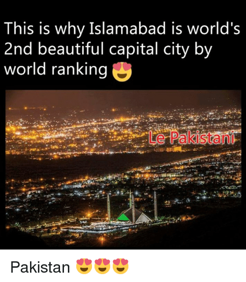 This Is Why Islamabad Is World's 2nd Beautiful Capital City