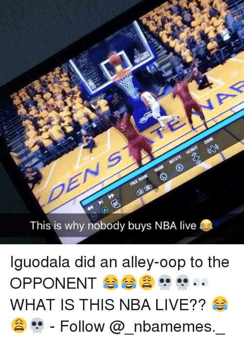 Memes, Nba, and Live: This is why nobody buys NBA live Iguodala did an alley-oop to the OPPONENT 😂😂😩💀💀👀 WHAT IS THIS NBA LIVE?? 😂😩💀 - Follow @_nbamemes._