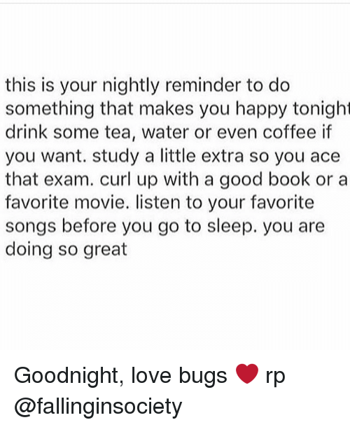 This Is Your Nightly Reminder to Do Something That Makes You Happy