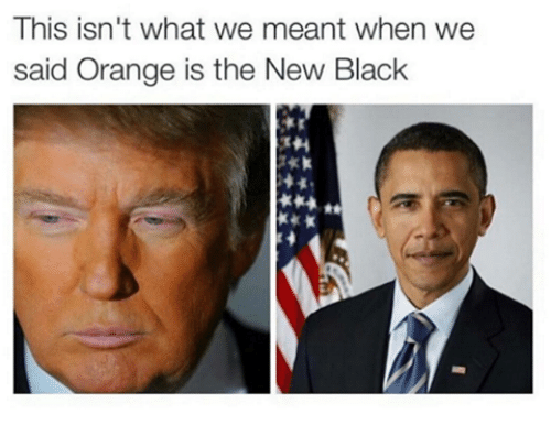Black, Orange, and Orange Is the New Black: This isn't what we meant when we  said Orange is the New Black
