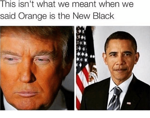 Memes, Black, and Orange: This isn't what we meant when we  said Orange is the New Black  늦