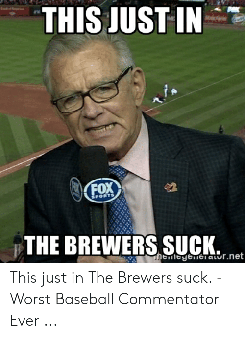 THIS JUST IN POX Sttefam KFOX SPORTS THE BREWERS SUCK