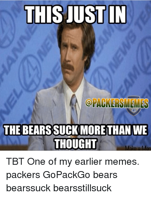 this justin pagkersmenes the bears suckmore than we thought tbt 810420 ✅ 25 best memes about justin bieber 2010 justin bieber 2010 memes,Packers Win Meme