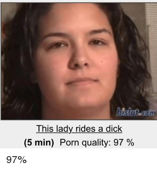 Dicks Dick And Porn This Lady Rides A Dick 5 Min