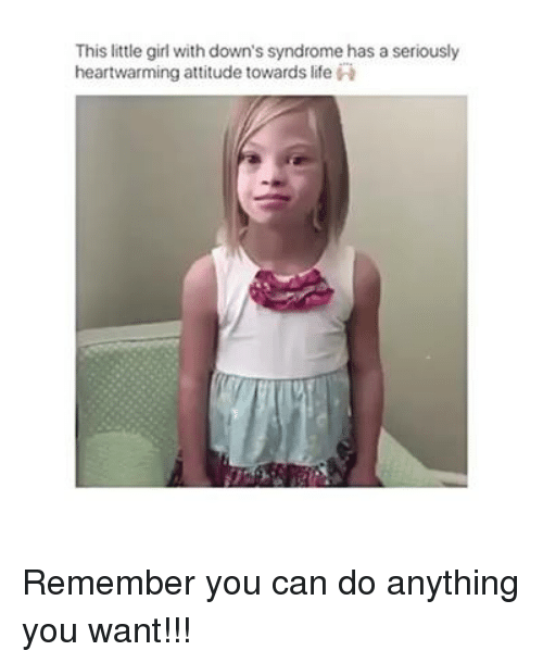 this little girl with downs syndrome has a seriously heartwarming 6943999 this little girl with down's syndrome has a seriously heartwarming