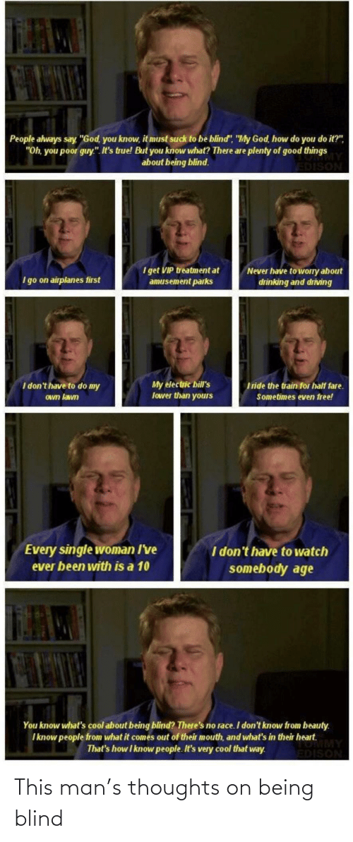 Man, This Man, and This: This man's thoughts on being blind