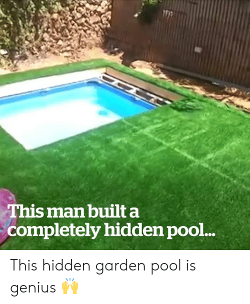Genius, Pool, and Hidden: This man built a  completely hidden pool... This hidden garden pool is genius 🙌