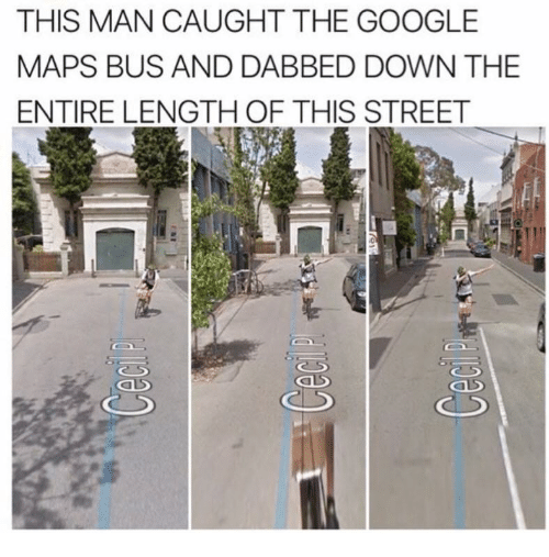 THIS MAN CAUGHT THE GOOGLE MAPS BUS AND DABBED DOWN THE ENTIRE ... Google Maps Bus on facebook ad bus, nj transit bus, your ad here bus, caltrans bus, aarp bus, ea bus, usa today bus, florida bus, biometric bus, apple bus, microsoft office bus, world's first bus, nickjr bus, u-verse bus, shuttle bus, webkinz bus, pbs bus, visa bus, bing bus, allstate bus,