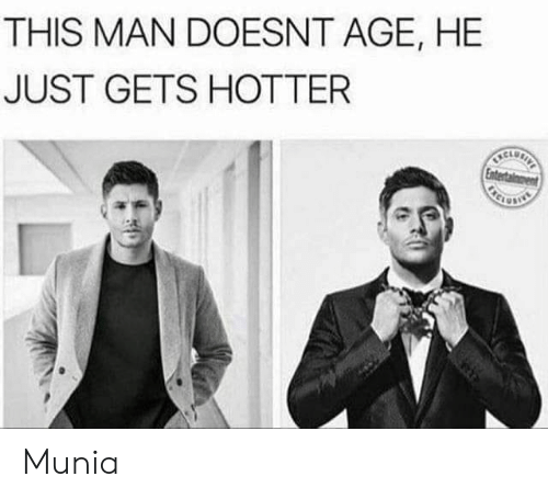 Memes, 🤖, and Man: THIS MAN DOESNT AGE, HE  JUST GETS HOTTER  CLu Munia