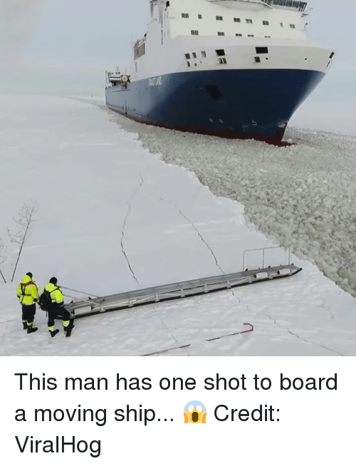 Board, One, and Man: This man has one shot to board a moving ship... 😱  Credit: ViralHog
