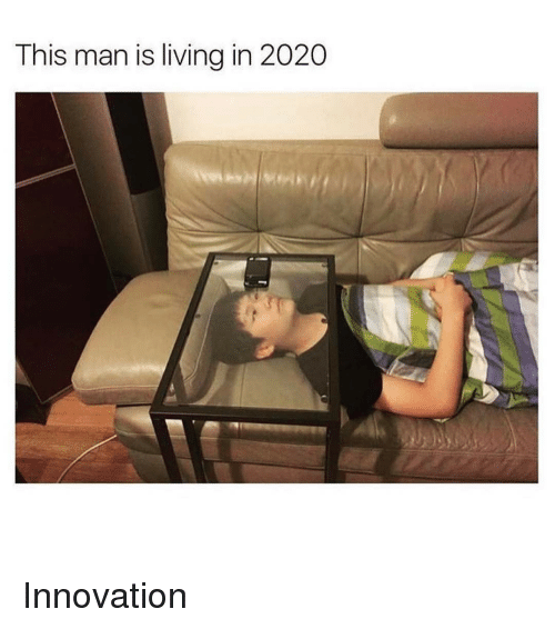 Ironic, Innovation, and Innovative: This man is living in 2020 Innovation