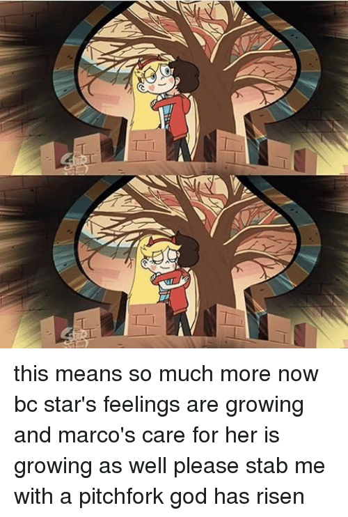 This Means So Much More Now Bc Star's Feelings Are Growing