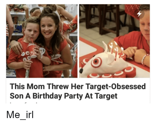 Birthday Moms And Party This Mom Threw Her Target Obsessed Son A