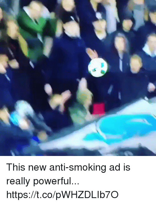 Smoking, Soccer, and Powerful: This new anti-smoking ad is really powerful... https://t.co/pWHZDLIb7O