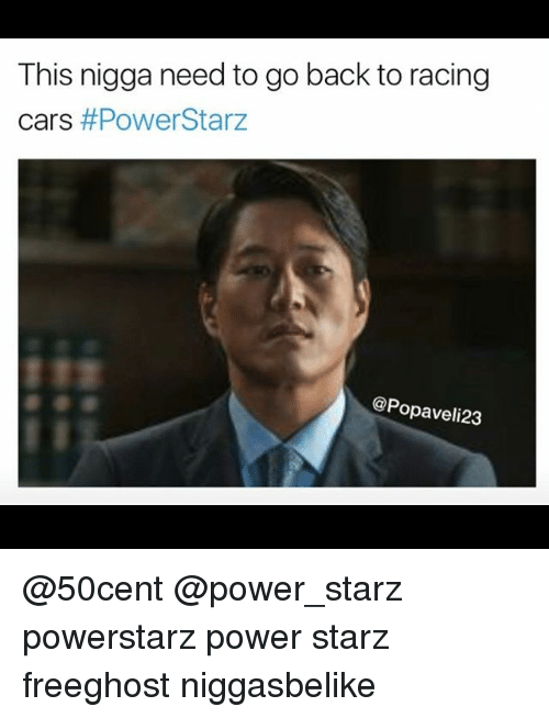 this nigga need to go back to racing cars powerstarz 24752119 ✅ 25 best memes about car birthday car birthday memes