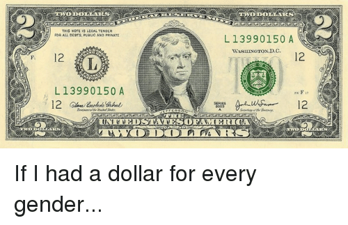 Gender, Private, and All: THIS NOTE IS LEGAL TENDER  FOR ALL DEBTS, PUBLIC AND PRIVATE  L13990150 A  12  IA  L13990150 A  12  SERIES