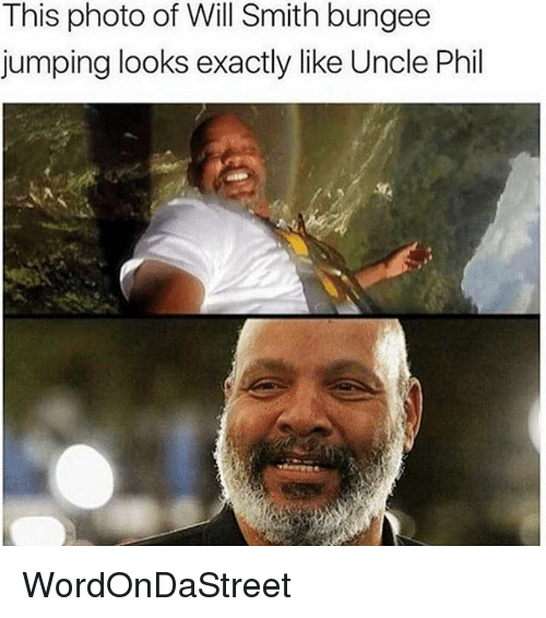 Memes, Will Smith, and Uncle Phil: This photo of Will Smith bungee  jumping looks exactly like Uncle Phil WordOnDaStreet