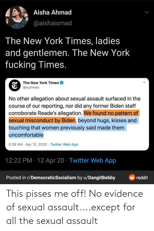 All The, All, and Evidence: This pisses me off! No evidence of sexual assault....except for all the sexual assault
