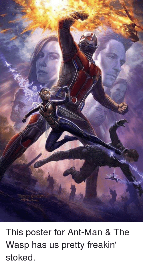 Memes, 🤖, and Ant Man: This poster for Ant-Man & The Wasp has us pretty freakin' stoked.