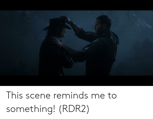 This Scene Reminds Me to Something! RDR2 | MemePiece Meme on