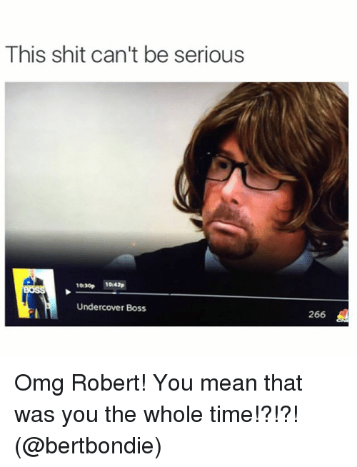 This Shit Cant Be Serious 1030p 1042p Undercover Boss 266 Omg