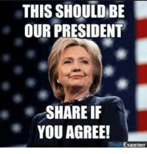 President, You, and Share: THIS SHOULDBE  OUR PRESIDENT  SHARE IF  YOU AGREE!  Trutf Examtner