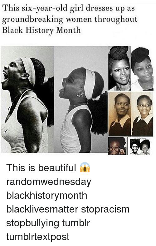 Beautiful, Black History Month, and Black Lives Matter: This six-year-old girl dresses up as  groundbreaking women throughout  Black History Month This is beautiful 😱 randomwednesday blackhistorymonth blacklivesmatter stopracism stopbullying tumblr tumblrtextpost