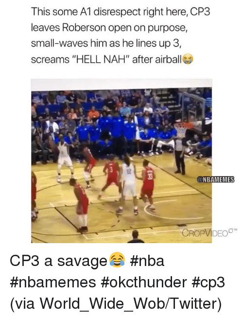 This Some A1 Disrespect Right Here CP3 Leaves Roberson Open on