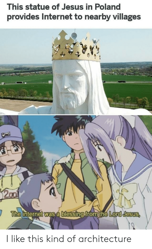 Internet, Jesus, and Poland: This statue of Jesus in Poland  provides Internet to nearby villages  The internet was á blessing fromthé Lord Jesus, I like this kind of architecture