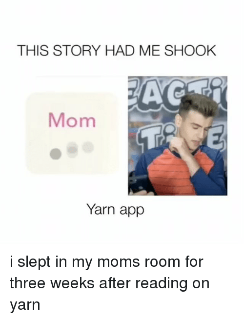 THIS STORY HAD ME SHOOK AC Mom Yarn App I Slept in My Moms Room for