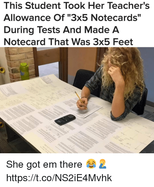 """Memes, 🤖, and Feet: This Student Took Her Teacher's  Allowance Of """"3x5 Notecards""""  During Tests And Made A  Notecard That Was 3x5 Feet She got em there 😂🤦♂️ https://t.co/NS2iE4Mvhk"""