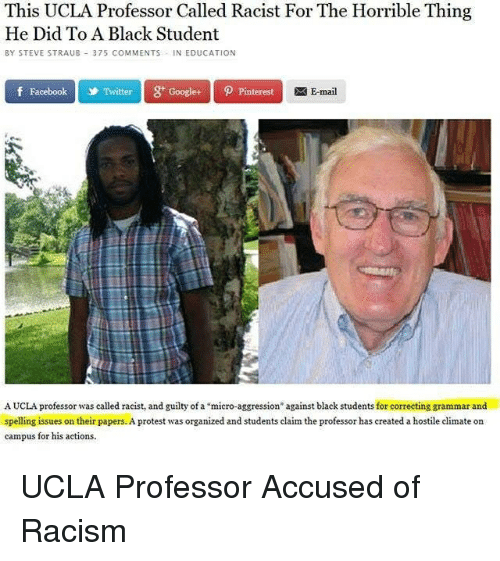 211407a93e This UCLA Professor Called Racist for the Horrible Thing He Did to a ...