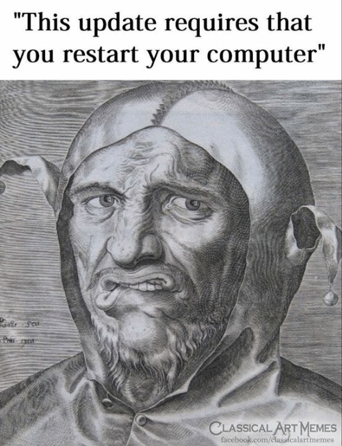 "Facebook, Memes, and Computer: ""This update requires that  you restart your computer""  CLASSICAL ART MEMES  facebook.com/  alartmemes"