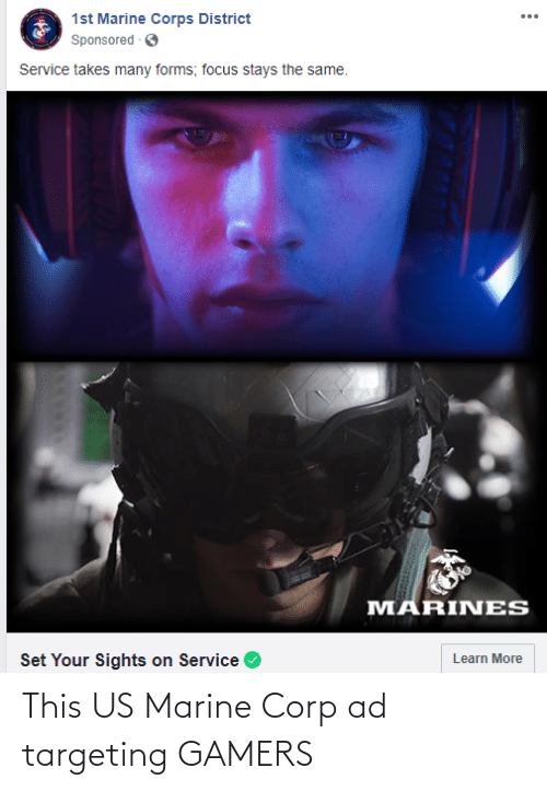 Corp, Marine, and Marine Corp: This US Marine Corp ad targeting GAMERS