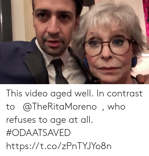 Memes, Video, and 🤖: This video aged well. In contrast to @TheRitaMoreno, who refuses to age at all. #ODAATSAVED https://t.co/zPnTYJYo8n