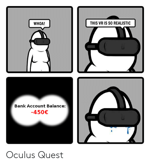 THIS VR IS SO REALISTIC WHOA! Bank Account Balance 450