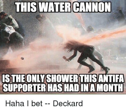 Home Market Barrel Room Trophy Room ◀ Share Related ▶ I Bet memes Water Haha 🤖 bet cannon betting this month The Watered next collect meme → Embed it next → THIS WATER CANNON S THE ONLY SHOWERTHISANTIFA SUPPORTER HASHAD INA MONTH Haha I bet -- Deckard Meme I Bet memes Water Haha 🤖 bet cannon betting this month The Watered I Bet I Bet memes memes Water Water Haha Haha 🤖 🤖 bet bet cannon cannon betting betting this this month month The The Watered Watered found @ 404 likes ON 2017-07-12 09:02:45 BY me.me source: facebook view more on me.me