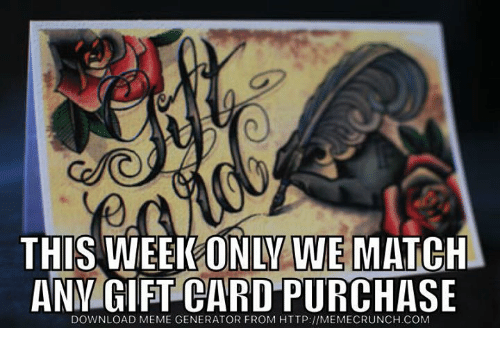 this week only we match any gift card purchase download 8788580 ✅ 25 best memes about sports meme generator sports meme,Meme Card Generator