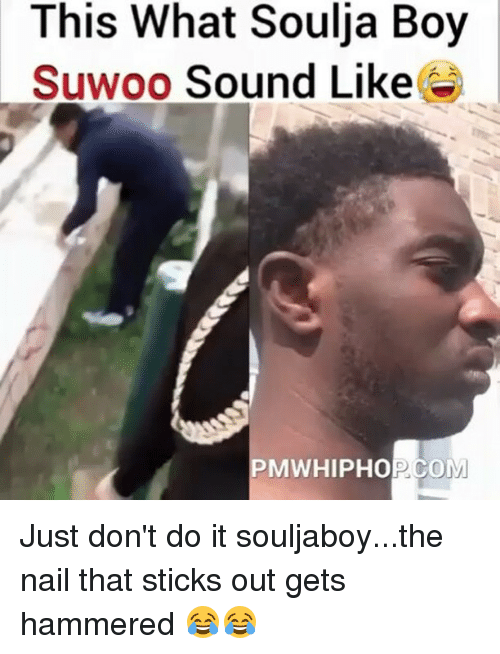 This What Soulja Boy Suwoo Sound Like MWHIPHOPCOM Just Don\'t Do It ...