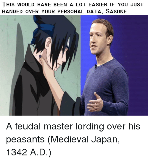 Japan, Medieval, and Been: THIS WOULD HAVE BEEN A LOT EASIER IF YOU JUST  HANDED OVER YOUR PERSONAL DATA, SASUKE A feudal master lording over his peasants (Medieval Japan, 1342 A.D.)