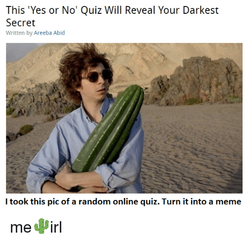 This 'Yes or No' Quiz Will Reveal Your Darkest Secret Written by