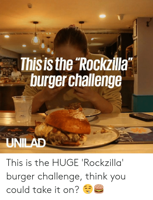 """Dank, 🤖, and Burger: Thisis the Rockzilla""""  burger challenge This is the HUGE 'Rockzilla' burger challenge, think you could take it on? 🤤🍔"""